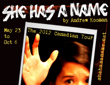 She Has a Name 2012 Canadian Tour