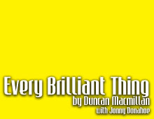 Every Brilliant Thing – Oct 4-14, 2018